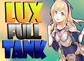 Khi Lux Build Đồ lên Tank thì mọi chuyện sẽ ra sao?